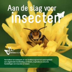 Aan de slag voor insecten - vlinderstichting